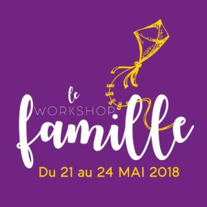 Le workshop famille